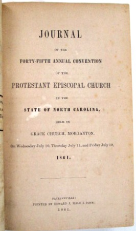JOURNALS OF THE ANNUAL CONVENTIONS OF THE DIOCESE OF NORTH CAROLINA, 1860-1870. PROTESTANT EPISCOPAL CHURCH. North Carolina.