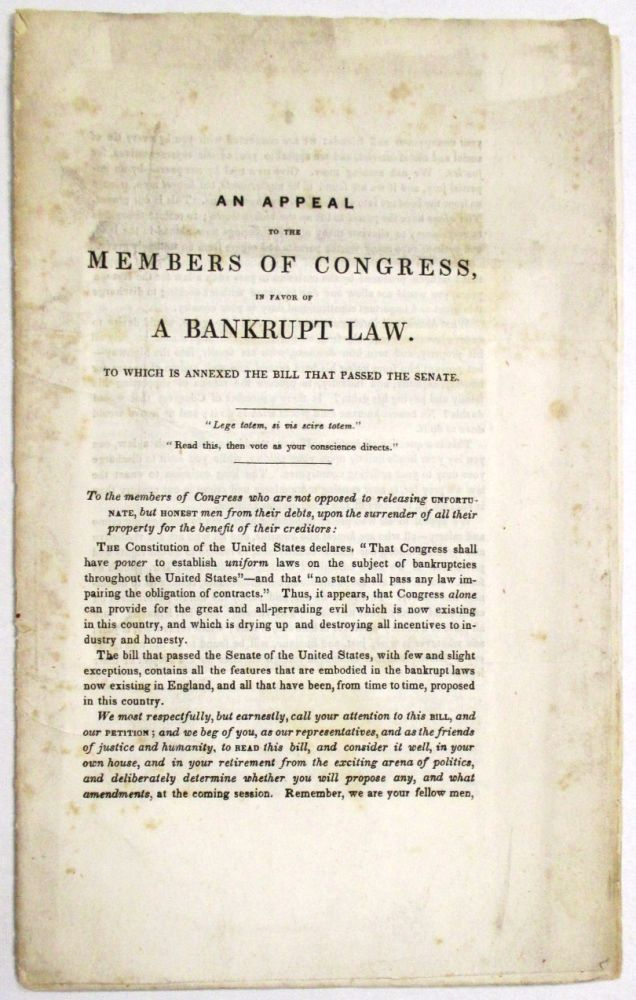 AN APPEAL TO THE MEMBERS OF CONGRESS, IN FAVOR OF A BANKRUPT LAW. TO WHICH IS ANNEXED THE BILL THAT PASSED THE SENATE. Silas M.? Stilwell.