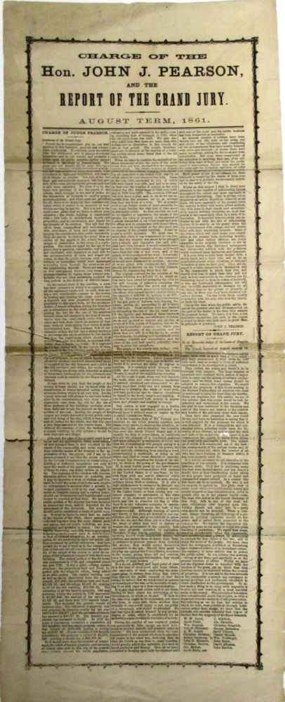 CHARGE OF THE HON. JOHN J. PEARSON, AND THE REPORT OF THE GRAND JURY. AUGUST TERM, 1861. John J. Pearson.