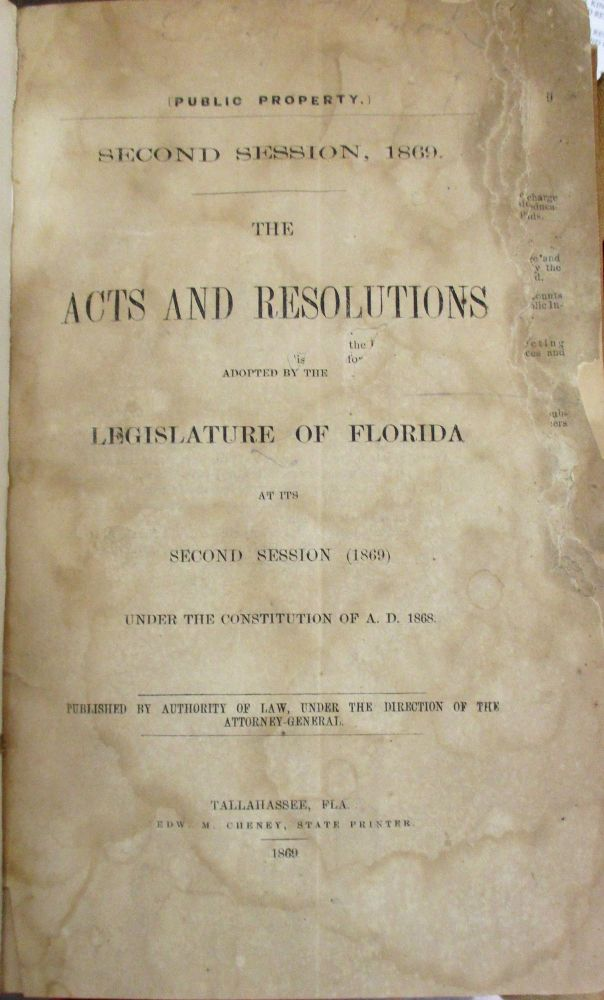 ELEVEN VOLUMES, CONTAINING EIGHTEEN SESSIONS OF THE FLORIDA LEGISLATURE DURING ITS POST-CIVIL WAR RECONSTRUCTION AND THE DECADE AFTER RECONSTRUCTION; THE DIGEST OF FLORIDA LAW AS OF 1872, WITH THE CONSTITUTION OF 1868; AND THE CONSTITUTION OF 1885. Florida.