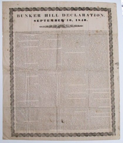 BUNKER HILL DECLARATION. SEPTEMBER 10, 1840. Whig Party, Daniel Webster.