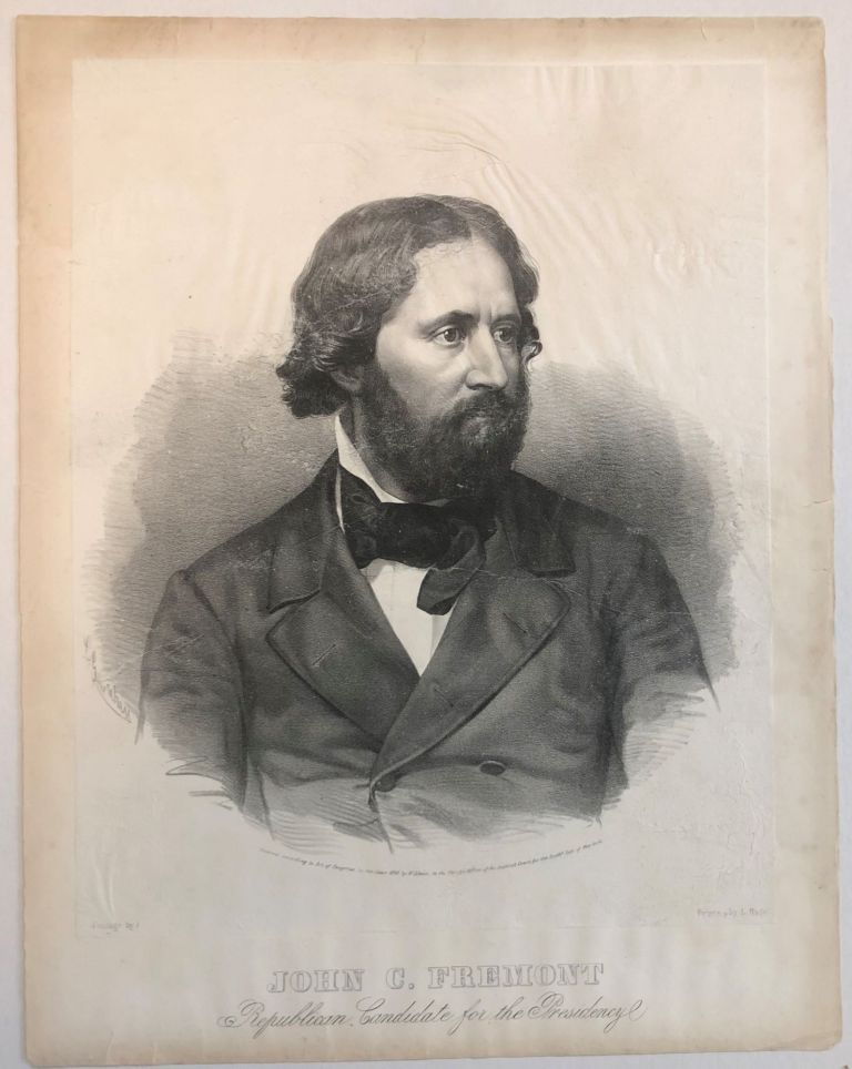 LITHOGRAPH : JOHN C. FREMONT/ REPUBLICAN CANDIDATE FOR THE PRESIDENCY/ ENTERED ACCORDING TO ACT OF CONGRESS IN THE YEAR 1856 BY W. SCHAUS, IN THE CLERKS OFFICE OF THE DISTRICT COURT FOR THE SOUTHN. DIST. OF NEW-YORK./ PHOTOGR. BY S. ROOT/ PRINTED BY L NAGEL. [Signed in typescript C.G. CREHEN]. John C. Fremont.