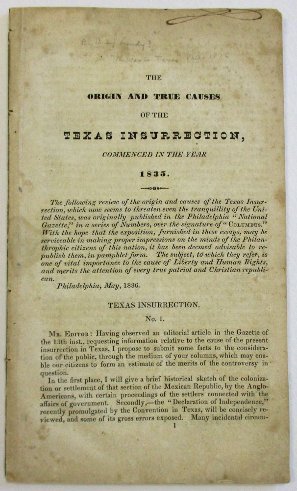 THE ORIGIN AND TRUE CAUSES OF THE TEXAS INSURRECTION, COMMENCED IN THE YEAR 1835. Benjamin Lundy.