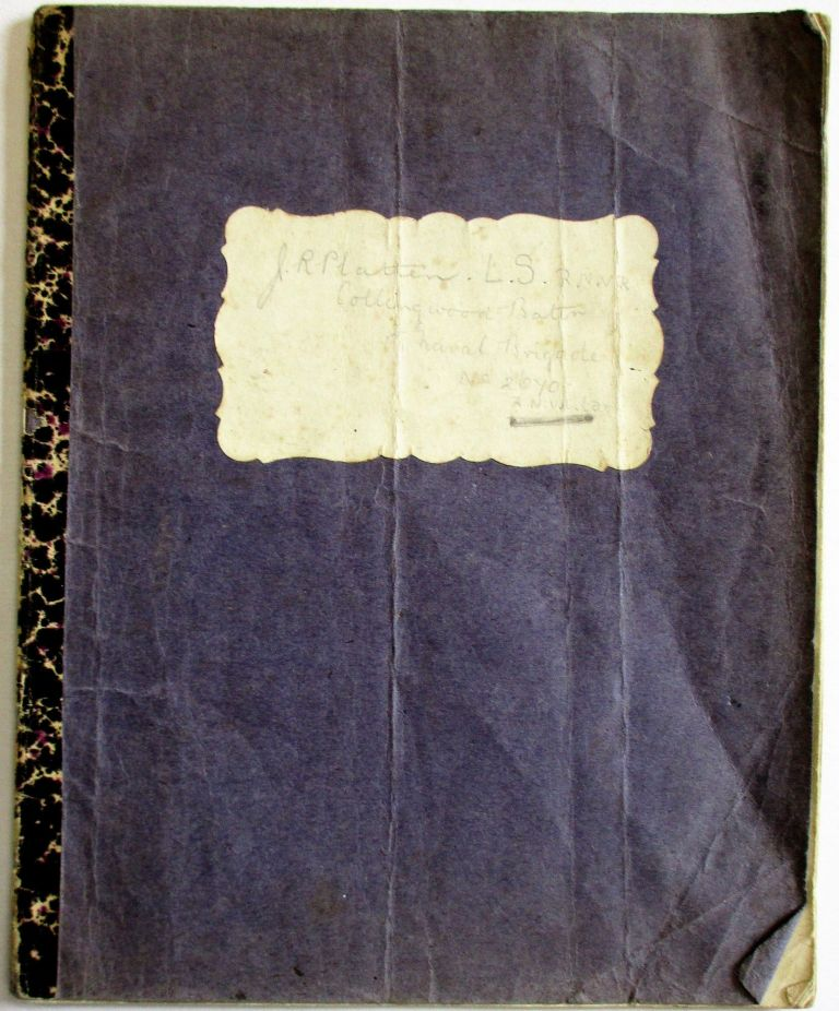 WORLD WAR I MANUSCRIPT DIARY KEPT BY BRITISH NAVAL OFFICER J.R. PATTEN, COLLINGWOOD BATTALION, AT THE SIEGE OF ANTWERP, OCTOBER 4, 1914 THROUGH OCTOBER 8, 1914. Platten, ohn, ussell.