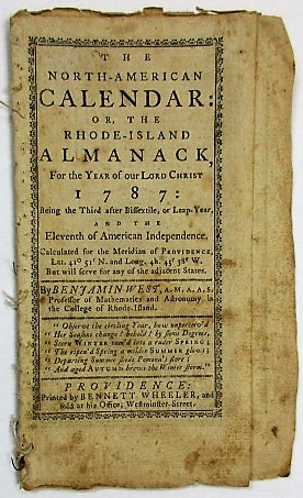 THE NORTH-AMERICAN CALENDAR: OR, THE RHODE-ISLAND ALMANACK, FOR THE YEAR OF OUR LORD CHRIST 1787... THE ELEVENTH OF AMERICAN INDEPENDENCE. Benjamin West.