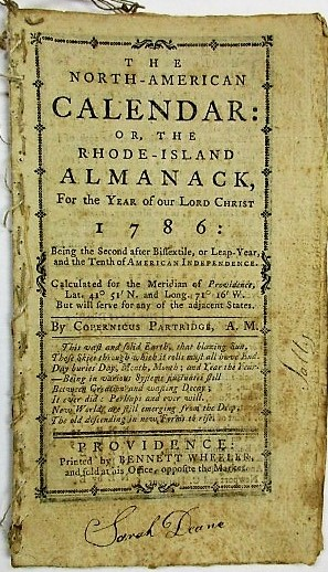 THE NORTH-AMERICAN CALENDAR: OR, THE RHODE-ISLAND ALMANACK, FOR THE YEAR OF OUR LORD CHRIST 1786...BY COPERNICUS PARTRIDGE, A.M. Benjamin West.