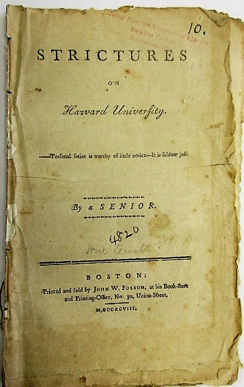 STRICTURES ON HARVARD UNIVERSITY. -- PERSONAL SATIRE IS WORTHY OF LITTLE NOTICE-- IT IS SELDOM JUST. BY A SENIOR. William Austin.