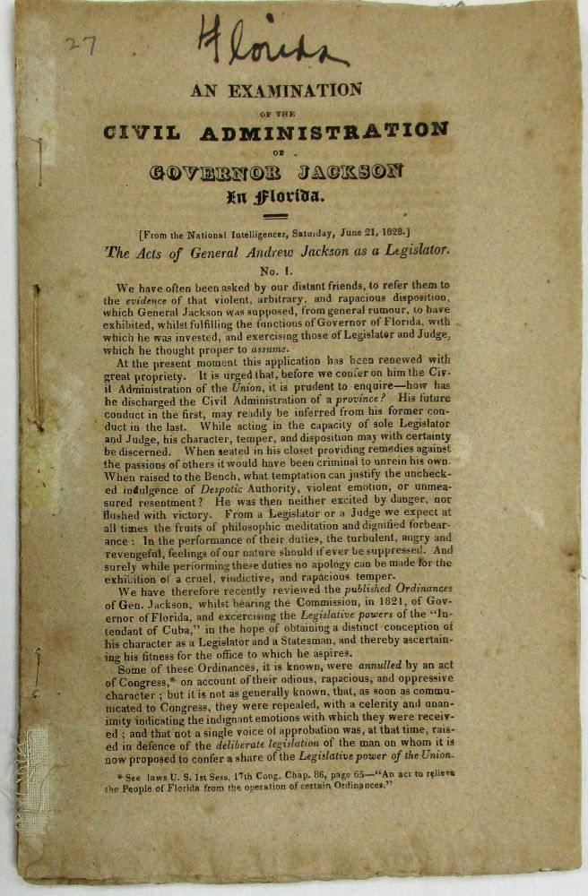 AN EXAMINATION OF THE CIVIL ADMINISTRATION OF GOVERNOR JACKSON IN FLORIDA. Andrew Jackson.