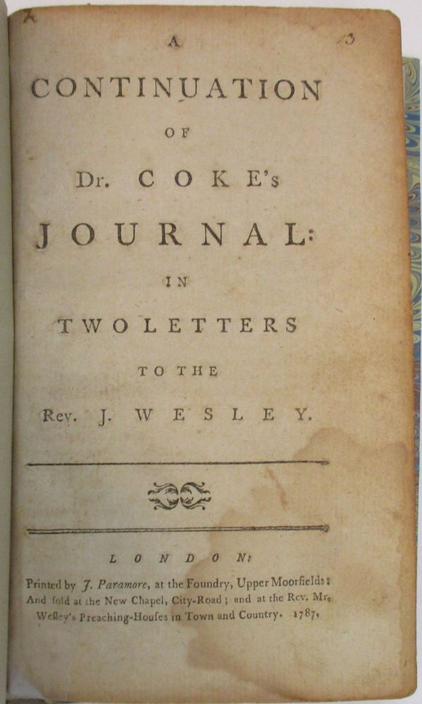 A CONTINUATION OF DR. COKE'S JOURNAL: IN TWO LETTERS TO THE REV. J. WESLEY. Thomas Coke.