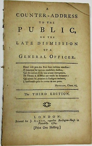 A COUNTER-ADDRESS TO THE PUBLIC, ON THE LATE DISMISSION OF A GENERAL OFFICER. THE THIRD EDITION. General Henry Seymour Conway, Horace Walpole.
