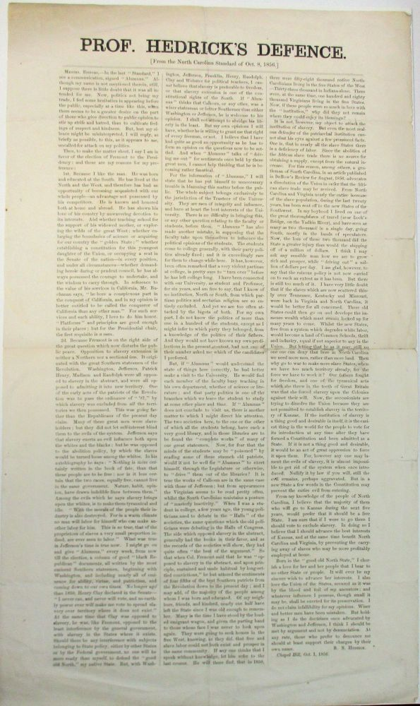 PROF. HEDRICK'S DEFENCE. [FROM THE NORTH CAROLINA STANDARD OF OCT. 8, 1856.]. B. S. Hedrick.