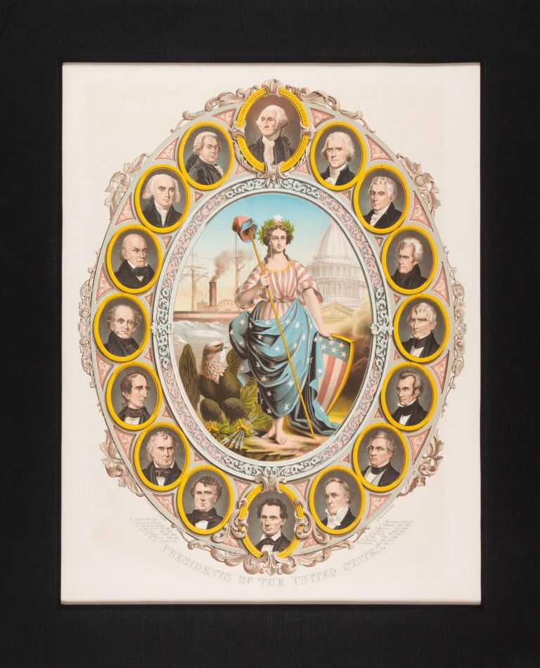 """""""PRESIDENTS OF THE UNITED STATES:"""" BROADSIDE CHROMOLITHOGRAPH COMMEMORATING THE INAUGURATION OF ABRAHAM LINCOLN AS PRESIDENT. Abraham Lincoln."""