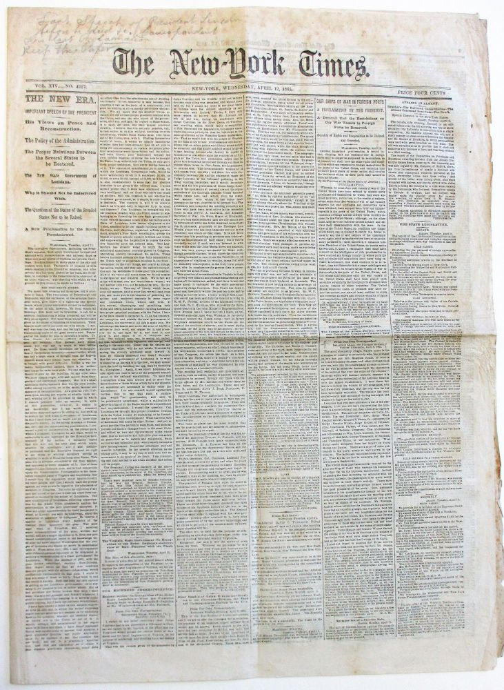 """PRESIDENT LINCOLN'S """"LAST PUBLIC ADDRESS,"""" THE EVENING OF 11 APRIL 1865, PRINTED IN THE NEW-YORK TIMES, WEDNESDAY, APRIL 12, 1865. Abraham Lincoln."""