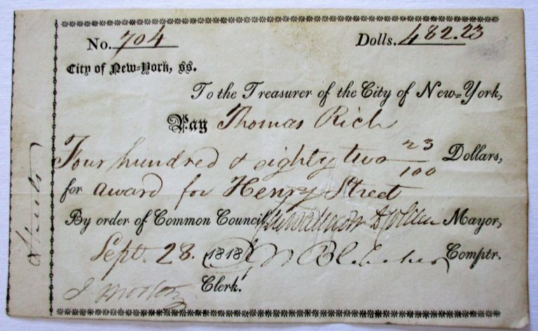"""PRINTED DOCUMENT SIGNED, AS 54TH MAYOR OF THE CITY OF NEW YORK, AUTHORIZING PAYMENT FOR """"AWARD FOR HENRY STREET,"""" SEPTEMBER 28, 1818. Cadwallader Colden."""