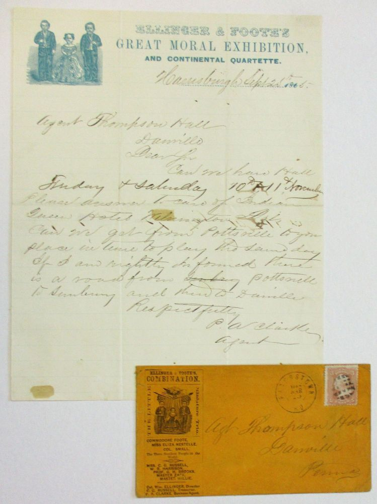 AUTOGRAPH LETTER SIGNED, FROM ELLINGER & FOOTE'S AGENT P.A. CLARKE, FROM HARRISBURG, 25 SEPTEMBER, 1865, ON PRINTED AND ILLUSTRATED LETTERHEAD OF 'ELLINGER & FOOTE'S GREAT MORAL EXHIBITION AND CONTINENTAL QUARTETTE.' WITH THE ILLUSTRATED ENVELOPE WITH STAMP AND POSTAL CANCEL. Ellinger, Entertainment Promoter Foote.