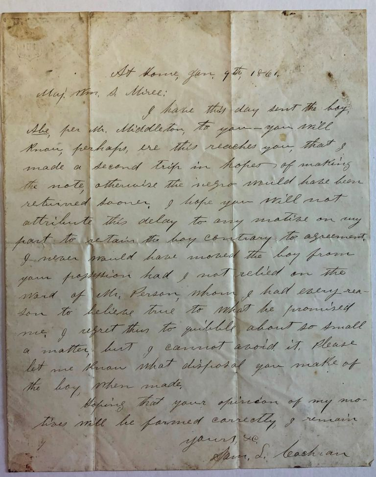 """AUTOGRAPH LETTER, 9 JANUARY 1861, FROM BY SAM. L. COCHRAN, TO MAJOR WILLIAM S. MIREE, EXPLAINING HIS ERRONEOUS RETENTION OF """"THE BOY, ABE."""" """"Boy Abe"""""""