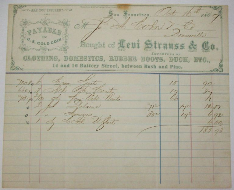 LEVI STRAUSS & CO. BILL OF SALE ON PRINTED ON BUSINESS LETTERHEAD OF THE SAN FRANCISCO FLAGSHIP STORE, 16 OCTOBER 16 1869, GOODS SOLD TO S.A. COHN & CO. OF DOWNIEVILLE CA. FOR $183.93. Judaica, Levi Strauss.