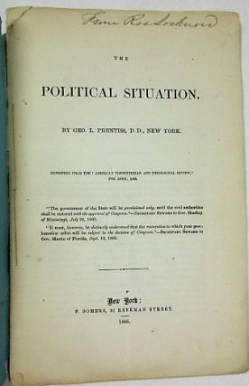 THE POLITICAL SITUATION. Geo. L. Prentiss