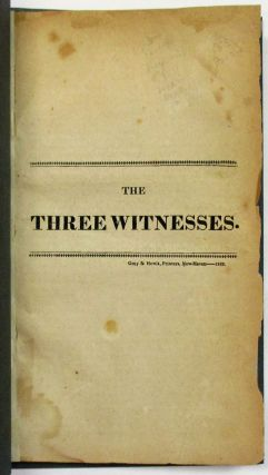 THE THREE WITNESSES. William Hillhouse