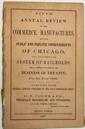 FIFTH ANNUAL REVIEW OF THE COMMERCE, MANUFACTURES, AND THE PUBLIC AND PRIVATE IMPROVEMENTS OF...