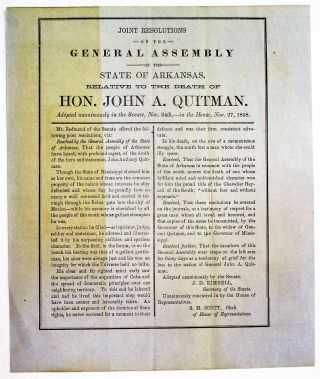 JOINT RESOLUTIONS OF THE GENERAL ASSEMBLY OF THE STATE OF ARKANSAS, RELATIVE TO THE DEATH OF HON. JOHN A. QUITMAN. Arkansas:.