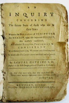 AN INQUIRY CONCERING [sic] THE FUTURE STATE OF THOSE WHO DIE IN THEIR SINS: WHEREIN THE DICTATES...