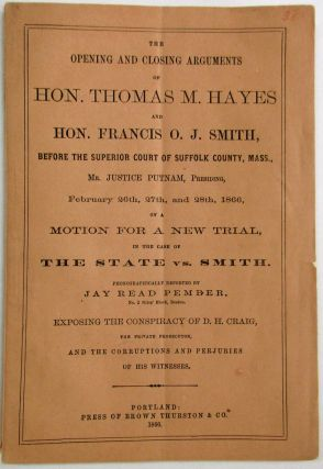 THE OPENING AND CLOSING ARGUMENTS OF HON. THOMAS M. HAYES AND HON. FRANCIS O.J. SMITH, BEFORE THE...