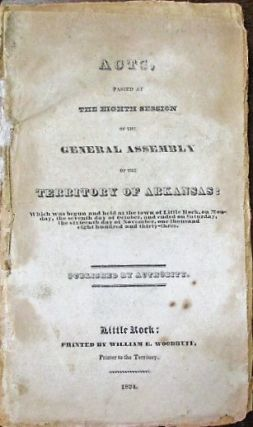THIRTEEN VOLUMES OF LAWS FROM THE FRONTIER TERRITORY AND STATE OF ARKANSAS, 1833 - 1861. Arkansas