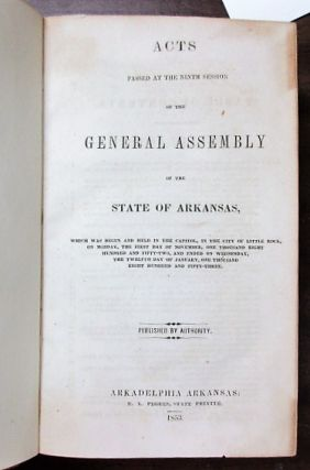 THIRTEEN VOLUMES OF LAWS FROM THE FRONTIER TERRITORY AND STATE OF ARKANSAS, 1833 - 1861.