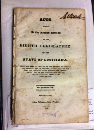 ACTS PASSED AT THE SECOND SESSION OF THE EIGHTH LEGISLATURE OF THE STATE OF LOUISIANA, BEGUN AND...