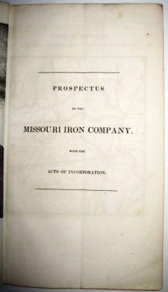 PROSPECTUS OF THE MISSOURI IRON COMPANY. WITH THE ACTS OF INCORPORATION. Missouri Iron Company