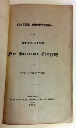 CHARTER AND BY-LAWS OF THE STANDARD FIRE INSURANCE COMPANY OF THE CITY OF NEW YORK.