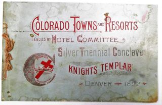 COLORADO TOWNS AND RESORTS ISSUED BY HOTEL COMMITTEE SILVER TRIENNIAL CONCLAVE KNIGHTS TEMPLAR...