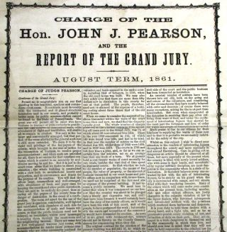 CHARGE OF THE HON. JOHN J. PEARSON, AND THE REPORT OF THE GRAND JURY. AUGUST TERM, 1861.