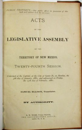 COLLECTION OF ACTS OF EIGHT SESSIONS OF THE LEGISLATIVE ASSEMBLY OF THE TERRITORY OF NEW MEXICO, 1875-1899.