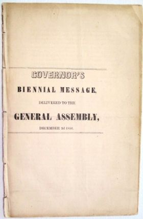 GOVERNOR'S BIENNIAL MESSAGE, DELIVERED TO THE GENERAL ASSEMBLY, DECEMBER 2D 1856. James W. Grimes