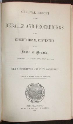 OFFICIAL REPORT OF THE DEBATES AND PROCEEDINGS IN THE CONSTITUTIONAL CONVENTION OF THE STATE OF...