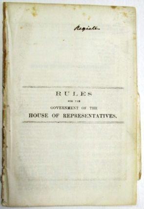 RULES FOR THE GOVERNMENT OF THE HOUSE OF REPRESENTATIVES. Iowa