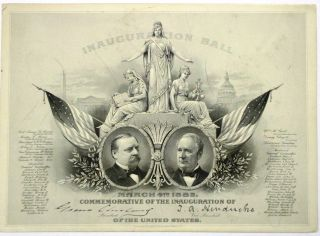 INAUGURATION BALL. MARCH 4TH 1885. COMMEMORATIVE OF THE INAUGURATION OF GROVER CLEVELAND PRESIDENT T.A. HENDRICKS VICE PRESIDENT OF THE UNITED STATES. Grover Cleveland.