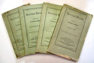 THE DANVILLE REVIEW. CONDUCTED BY AN ASSOCIATION OF MINISTERS. MARCH, JUNE, SEPTEMBER, AND...