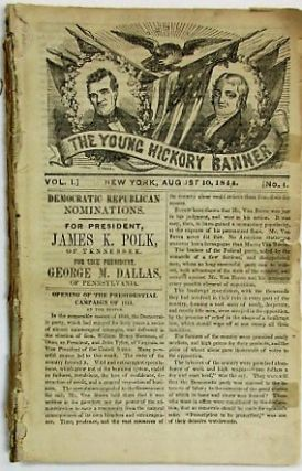 THE YOUNG HICKORY BANNER. VOL. I. NOS. 1-4. James K. Polk.