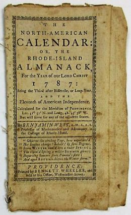 THE NORTH-AMERICAN CALENDAR: OR, THE RHODE-ISLAND ALMANACK, FOR THE YEAR OF OUR LORD CHRIST...