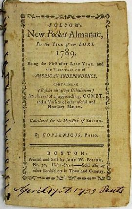 FOLSOM'S NEW POCKET ALMANAC, FOR THE YEAR OF OUR LORD 1789. BEING THE FIRST AFTER LEAP YEAR......