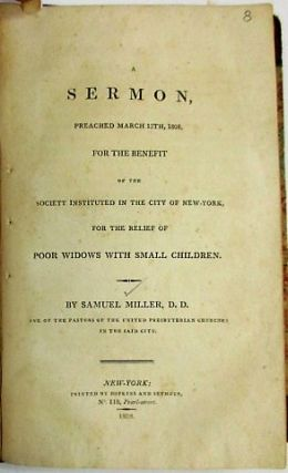 A COLLECTION OF SERMONS, WITH MILLER'S MANUSCRIPT NOTES, BY THE PROMINENT MINISTER OF THE UNITED PRESBYTERIAN CHURCH IN NEW YORK CITY.