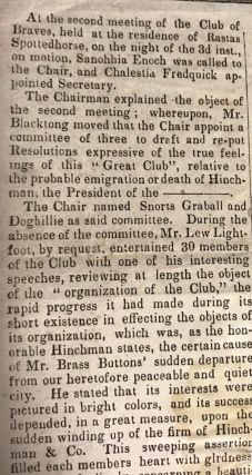 PUBLIC, READ! | AT THE SECOND MEETING OF THE CLUB OF BRAVES, HELD AT THE RESIDENCE OF RASTAS SPOTTEDHORSE, ON THE NIGHT OF THE 3D INST., ON MOTION, SANOHHIA ENOCH WAS CALLED TO THE CHAIR, AND CHALESTIA FREDQUICK APPOINTED SECRETARY...