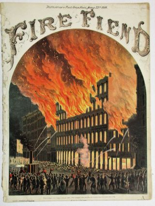 DESTRUCTION OF PIKE'S OPERA HOUSE, MARCH 22ND, 1866. FIRE FIEND. F. Schuler.