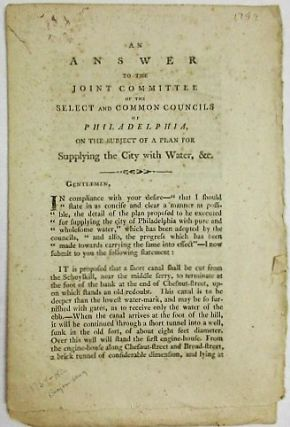 AN ANSWER TO THE JOINT COMMITTEE OF THE SELECT AND COMMON COUNCILS OF PHILADELPHIA, ON THE...