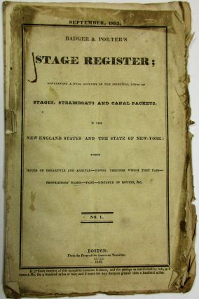 SEPTEMBER, 1833. BADGER & PORTER'S STAGE REGISTER; CONTAINING A FULL ACCOUNT OF THE PRINCIPAL...