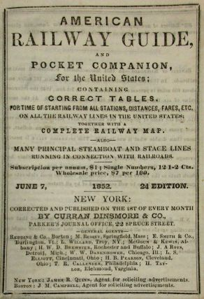AMERICAN RAILWAY GUIDE, AND POCKET COMPANION, FOR THE UNITED STATES; CONTAINING CORRECT TABLES,...