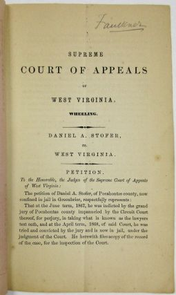 SUPREME COURT OF APPEALS OF WEST VIRGINIA, WHEELING. DANIEL A. STOFER AGAINST WEST VIRGINIA. FROM...